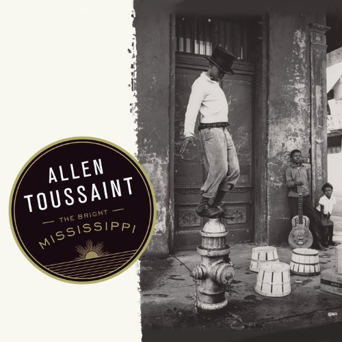 Expert choice for allen toussaint bright mississippi