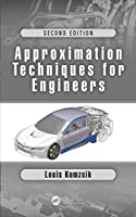 Approximation Techniques for Engineers, 2nd Edition Front Cover