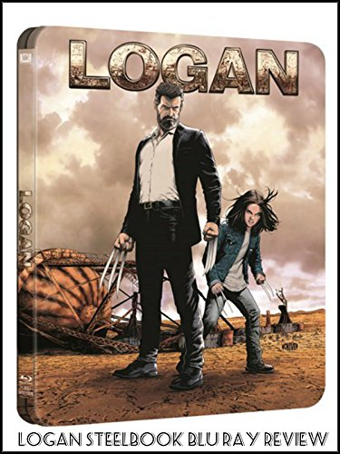 Review  Logan Steelbook Blu Ray Review