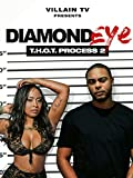 Diamond Eye: T.H.O.T. Process 2