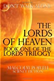 The Lords of Heaven, Malcolm Powell, 1490391878