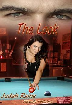 The Look by [Raine, Judah]