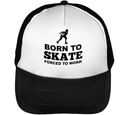 Born To Skate - Forced To Work Gorras Hombre Snapback Beisbol ...