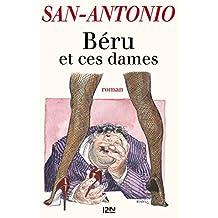 Béru et ces dames (San-Antonio) (French Edition)
