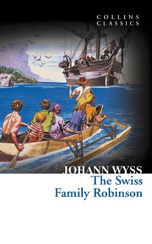 The Swiss Family Robinson (Collins Classics) (Swiss Items)