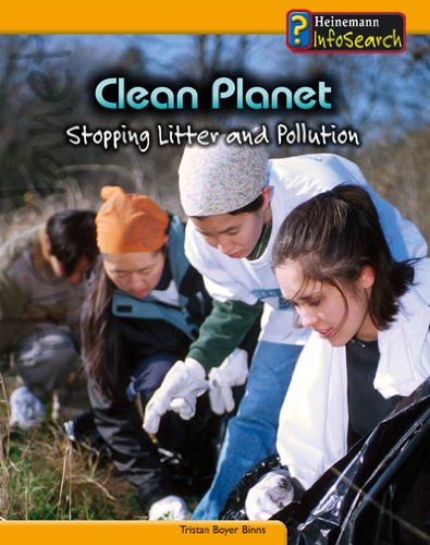 Clean Planet: Stopping Litter and Pollution (You Can Save the Planet) PDF