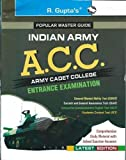 Army Cadet College (ACC) Entrance Exam Guide (Popular Master Guide)