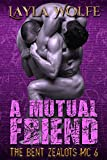 A Mutual Friend (gay biker MC paranormal romance)