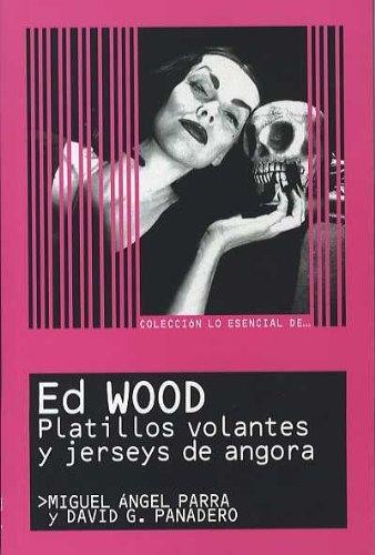 Descargar Libro Ed Wood Miguel A Parra