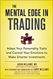 The Mental Edge in Trading : Adapt Your Personality