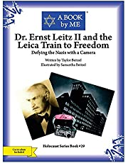 Dr. Ernst Leitz II and the Leica Train to Freedom: Defying the Nazis with a Camera