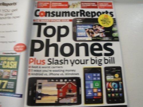 Consumer Reports Magazine January 2013: Smart Phone Issue