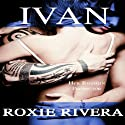 Ivan: Her Russian Protector #1) (Volume 1) Audiobook by Roxie Rivera Narrated by Pinky Powell