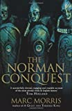 The Norman Conquest by Morris, Marc (2013)