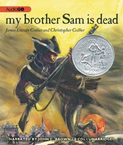 My Brother Sam Is Dead by Collier, James Lincoln, Collier, Christopher (2013) Audio CD