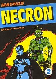 Necron, Tome 2 : par  Magnus
