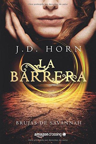 Descargar Libro La Barrera J.d. Horn