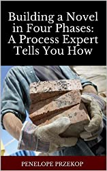 Building A Novel in Four Phases: A Process Expert Tells You How