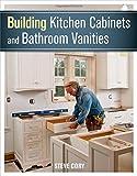 Building Kitchen Cabinets and Bathroom Vanities