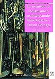 La Negritud, el indianismo y sus intelectuales: Aimé Césaire y Fausto Reinaga (Spanish Edition)