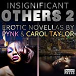 Insignificant Others 2: 'Erotic City: Las Vegas' and 'The Ex Chronicles: Everything Changes' | Carol Taylor, Pynk