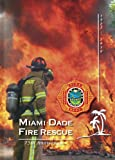 Miami-Dade Fire Rescue 75th Anniversary, Miami-Dade Fire Rescue Department Book Committee, 1934729272