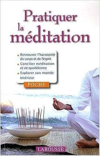 En ligne Pratiquer la méditation pdf
