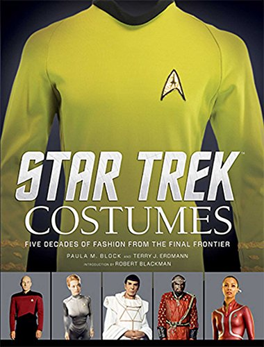 Trek Star Costumes Book (Star Trek: Costumes: Five decades of fashion from the Final)