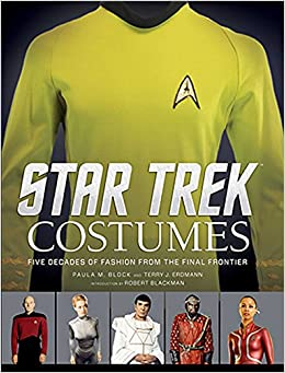 Star Trek: Costumes: Five decades of fashion from the