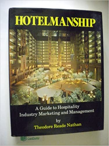 Hotelmanship: A Guide to Hospitality Industry Marketing and