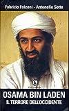 Osama bin Laden. Il terrore dell'Occidente