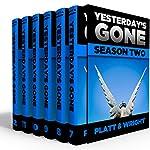Yesterday's Gone: Season 2 | Sean Platt,David Wright