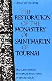The Restoration of the Monastery of St. Martin of Tournai (Medieval Texts in Translation)