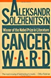 Cancer Ward, Aleksandr Solzhenitsyn, 0374118485