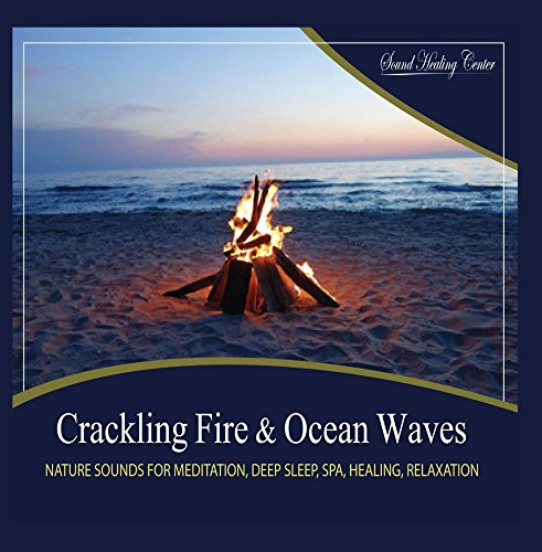Crackling Fire & Ocean Waves: Nature Sounds for Meditation, Deep Sleep, Spa, Healing, Relaxation