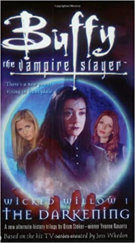 Wicked Willow I: The Darkening (Buffy the Vampire Slayer)