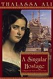 A Singular Hostage (Mariana Givens)