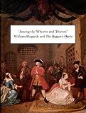 Among the Whores and Thieves, David & Scott Wilcox (edits). Bindman, 0930606809
