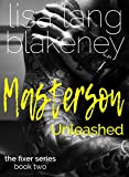 Masterson Unleashed (Fixer Series Book 2) (The Fixer Series)