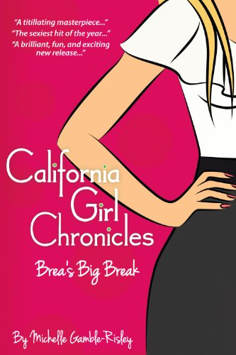 The California Girl Chronicles: Brea's Big Break travel product recommended by Michelle Gamble on Lifney.