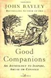 Good Companions, John Bayley, 034911496X