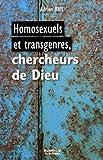 Homosexuels et transgenres, chercheurs de Dieu