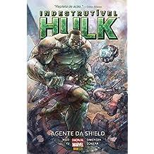 Indestrutivel Hulk. Agente da Shield - Volume 1