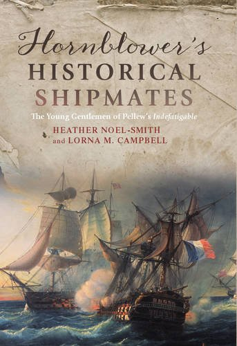Hornblower's Historical Shipmates: The Young Gentlemen of Pellew's Indefatigable