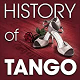 The History of Tango (Famous Songs) Album Cover