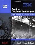 On-Line, On-Time, On-Budget, Mark Kozak-Holland, 1931182345
