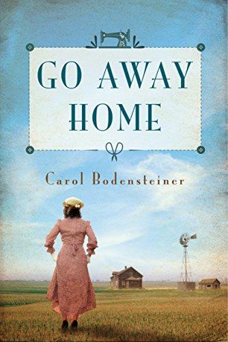 Book: Go Away Home by Carol Bodensteiner
