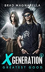 XGeneration 6: Greatest Good (XGeneration Series)