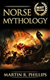 Norse Mythology: Discover the Ancient Secrets of Norse Mythology (Vikings, Viking Mythology, Gods, Odin, Loki and Thor) (Ancient Civilizations and Mythology)