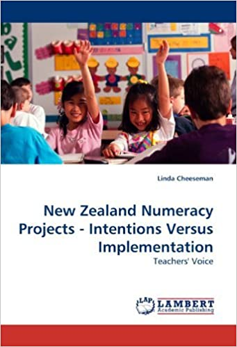 Book New Zealand Numeracy Projects - Intentions Versus Implementation: Teachers' Voice by Linda Cheeseman (2009-11-20)